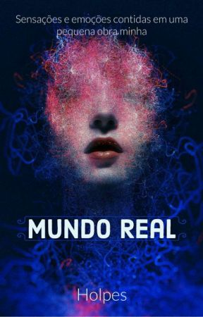 Mundo Real  by Holpes