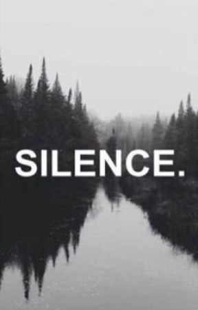 Silence  by Hazzabearswifey