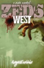 ZEDS: West (A ZEDS Oneshot) by AngusEcrivain