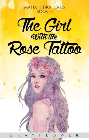 The Girl with the Rose Tattoo by grayflower