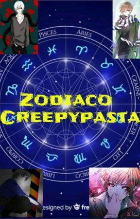 Zodiaco Creepypasta  by PuChiBoEn