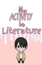 My Activity In Literature by MissScarletBear