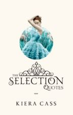 The Selection Quotes by QueenSchreave