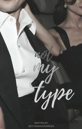 Not my type by jestemanonimem1