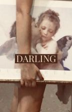 DARLING    A COLE SPROUSE FANFIC by forsythiajoness