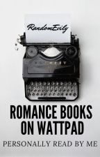 Romance Books On Wattpad by RandomEvily