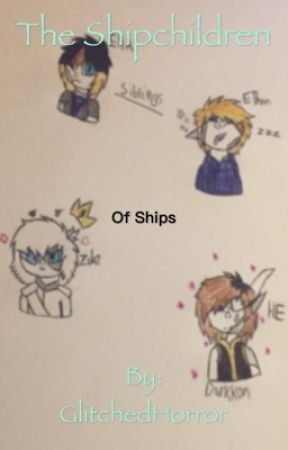 The children of ships by Dramen-Shipping-God