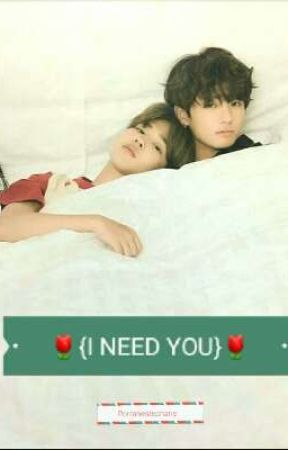 🌷{I NEED YOU}🌷 JIKOOK  by porraneStephane