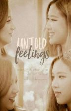 Untold Feelings [completed] by chew_chichoo