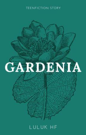 GARDENIA by Luluk_HF