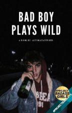 Bad Boy Plays Wild  από -autokatastrofh-