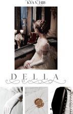 DELLA by -kyavhill
