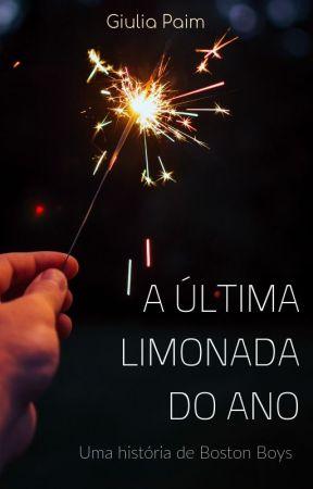 A Última Limonada do Ano by giuliapaim