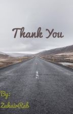 Thank you  by ZuhairRab