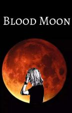 Blood Moon *Discontinued* by Korrynn-Nadine