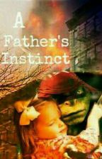 A Father's Instinct ( On Hold ) by Krisense