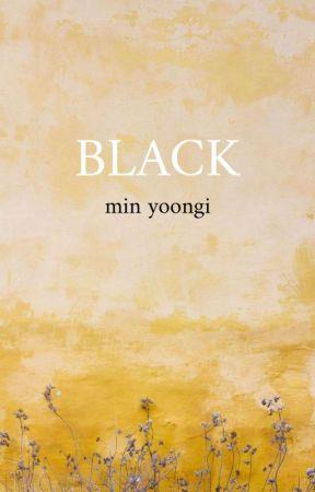 black ; min yoongi  by xvijim