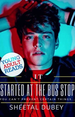 It Started At The Bus Stop by Puppybhai