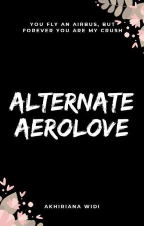 ALTERNATE AEROLOVE by akhiriana_widi