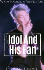 Idol And His Fan // K.NJ Short story ✔️ by Hobi_Jiminie
