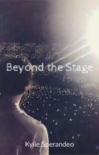 Beyond The Stage by Siasheart