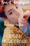 Secret Husband (Jungkook Fanfiction) [The End] cover