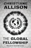 The Global Fellowship: Prelude to The Infinitus Saga cover