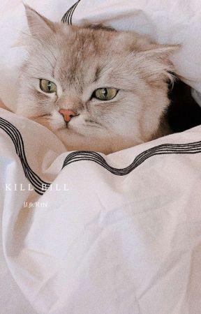 kill bill |j.jk°k.th| by lilacHiatus