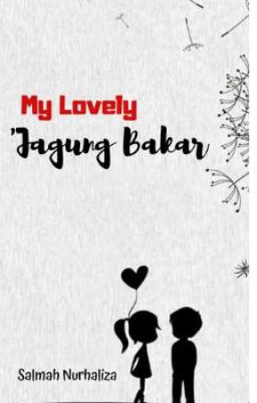 My Lovely 'Jagung Bakar' by salmahnurhaliza