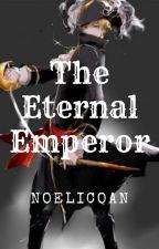 The Eternal Emperor by noelicoan