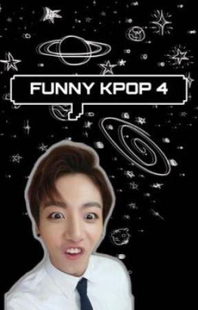 • Funny Kpop 4 • by fitkookie