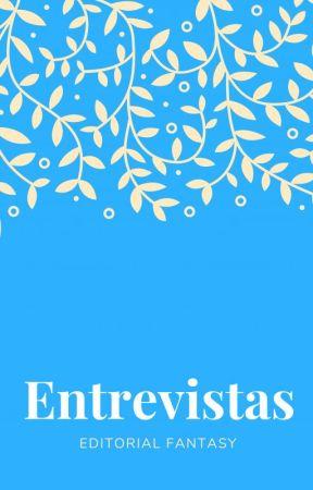 ENTREVISTAS by EditorialFantasy