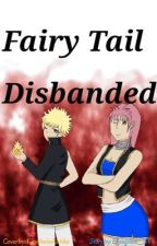 Fairy Tail DISBANDED by Evangeline_ST
