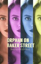 Orphan on Baker Street by Rhapsodies0fNae