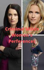 Criminal Minds Women Preferences by AyoBulldogs23