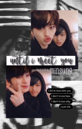 until i met you ; l.mh × h.js by uwusforskz
