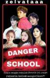 Danger School [99 LINE]✔ cover