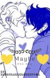 Maybe One Day (Solangelo at Hogwarts) Discontinued cover