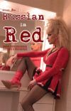 Russian in Red   Katya Zamolodchikova: Oneshots & Preferences cover