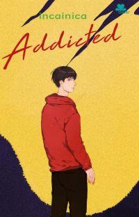 Addicted [Telah Terbit] cover