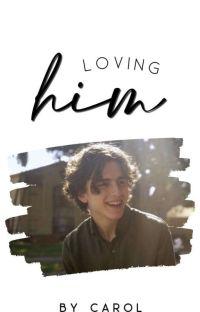 Loving Him  cover