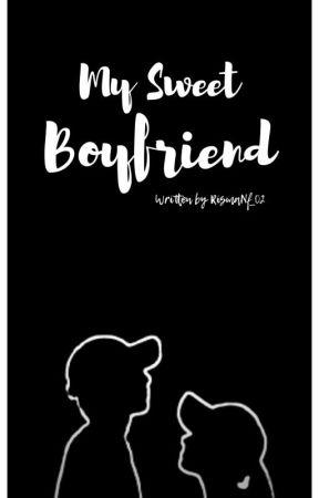 My Sweet Boyfriend [Complited] by Rismaftra