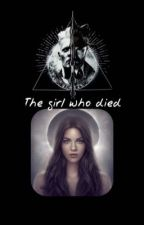 The girl who died by gbow1999