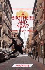 Brothers and now? von Kopfnusss