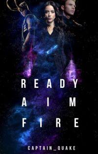 Ready, Aim, Fire {2} { Daisy Johnson x Avengers } (NO HOLD) cover