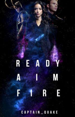 Ready, Aim, Fire {2} { Daisy Johnson x Avengers } (ON HOLD) by Captain_Quake