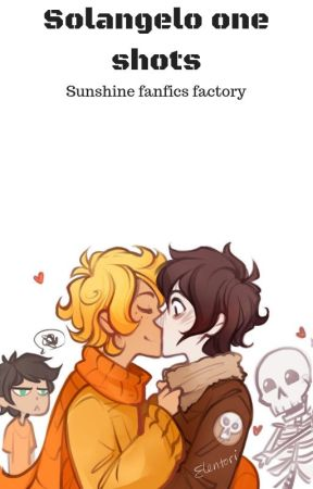 Solangelo One shot by Solangelo100pre