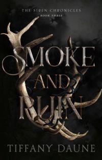 Smoke and Ruin || Book Three cover
