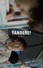 YANDERE | jeongchan by HONEYJOONZ