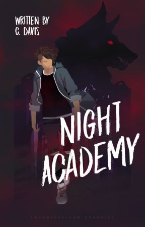 Night Academy: A Wolf's Bite [Book one] by SIGNING_OFF